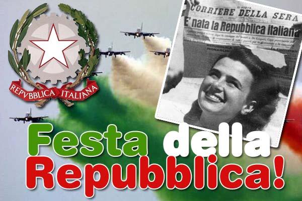 IL 2 GIUGNO FESTA DELLA REPUBBLICA ITALIANA.