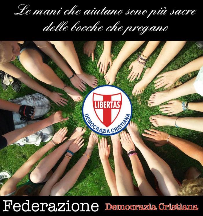 La Federazione Democrazia Cristiana – Solidarietà e Volontariato.