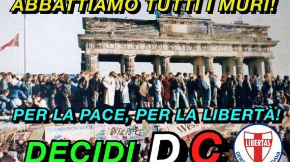 """IMPORTANTE INIZIATIVA DEL MOVIMENTO GIOVANILE DELLA DEMOCRAZIA CRISTIANA: """" ABBATTIAMO TUTTI I MURI ! """""""