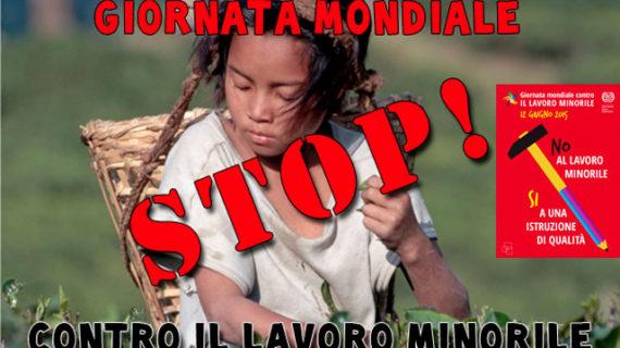 12 Giugno 2018: giornata mondiale contro lo sfruttamento del lavoro minorile.