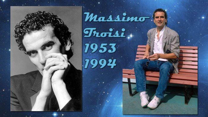 Massimo Troisi: un cuore matto che lo tradì a 41 anni.