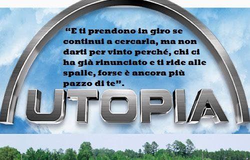 L'Utopia dentro di noi.