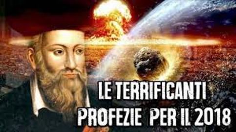 Nostradamus profezie e catastrofi per il 2018: verità o solo dicerie??