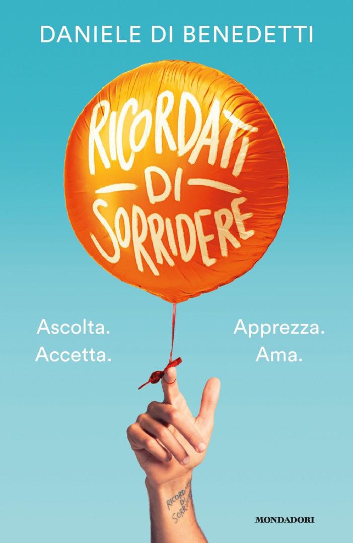 Ricordati di sorridere di Daniele Di Benedetti ( il libro per l'estate).