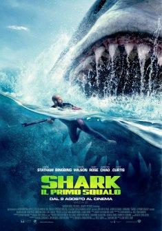 Shark – Il primo squalo : Titolo originale – The Meg (il Film).