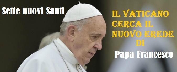 Il Papa proclama 7 nuovi santi, tra loro Paolo VI e Romero: ma è anche alla ricerca dell'identikit del successore.