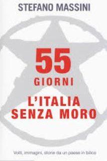 Quarant'anni dopo la morte di Aldo Moro: la visione di Stefano Massini. (il Libro)