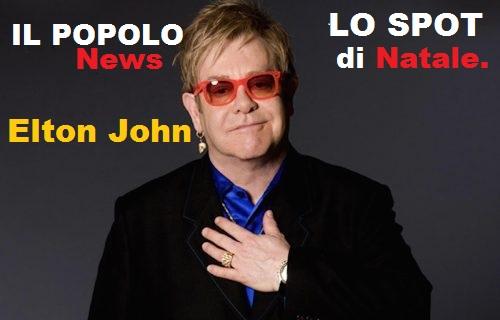 """Elton John e lo spot di Natale più commovente di sempre: Video in anteprima del """" IL POPOLO""""."""