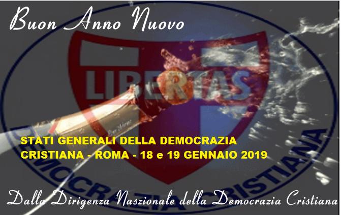 Auguri di Buon Anno Nuovo dalla Dirigenza nazionale della Democrazia Cristiana !