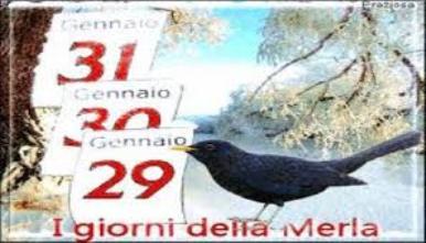 Giorni della Merla 29/30/31 Gennaio : la storia, la tradizione, il proverbio e le previsioni per i Giorni più freddi del 2019..