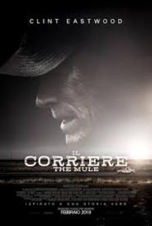 "La storia vera di ""The Mule"" – Il Corriere: il film di Clint Eastwood."