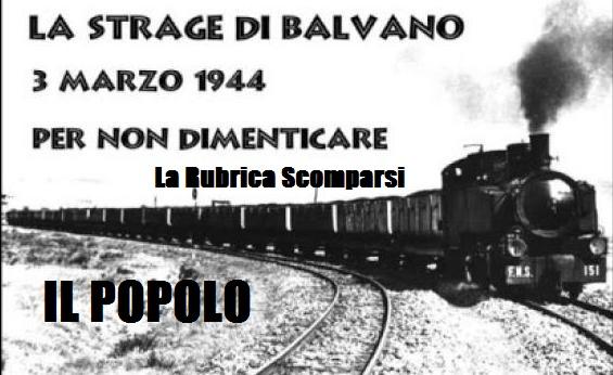 Ricordando Balvano : il più grande disastro ferroviario della storia. (Scomparsi)