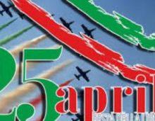 25 aprile è la festa della Liberazione: L'ITALIA È LIBERA DA 74 ANNI.