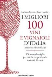 I migliori 100 vini e vignaioli d'Italia, il top del 2019.