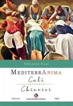 'Mediterranima: la pittura del maestro Chinnici raccontata nei versi del poeta Vincenzo Calì. (il Libro)