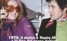 """Mina e Battisti """"Insieme"""" : 8 minuti che segnarono la storia della musica Italiana."""