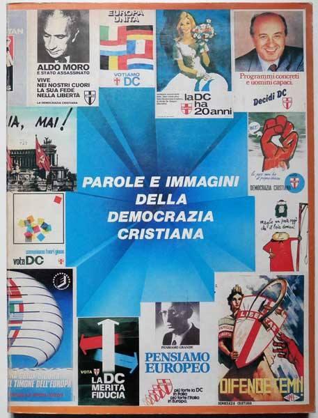 Una nuova Primavera della Democrazia Cristiana !