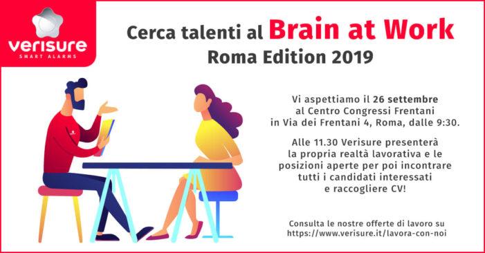 """""""VERISURE"""" CERCA TALENTI: APPUNTAMENTO A ROMA AL """"BRAIN AT WORK – EDITIONE 2019"""""""