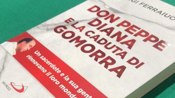 """L'INTERESSANTE LIBRO DI LUIGI FERRAIUOLO: """"DON PEPPE DIANA E LA CADUTA DI GOMORRA""""."""