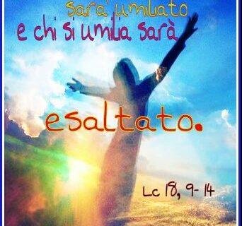 Il Vangelo della Domenica: la parabola del fariseo del publicano (capitolo 18 di Luca- versetti 9-14).