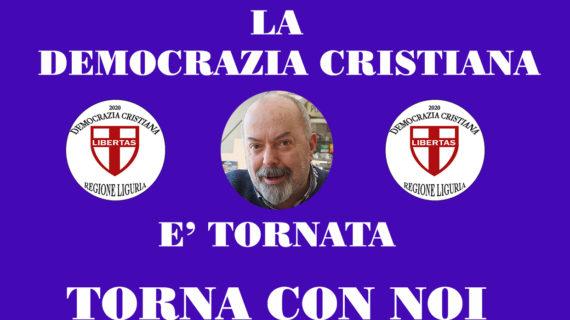 ROBERTO SENSONI ( D.C. LIGURIA): LA DEMOCRAZIA CRISTIANA E' TORNATA – TORNA CON NOI !