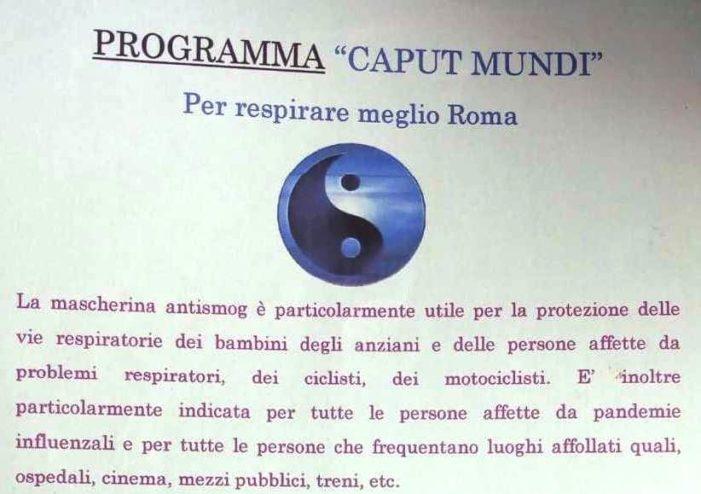A proposito di un interessante programma sperimentale proposto nel 2014 dall naturopata Giordana Di Giacomo (Roma) per dotare tutti i cittadini di Roma Capitale (e poi d'Italia) con una mascherina contro lo smog, epidemie e pandemie