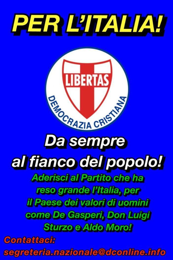 Il messaggio forte e chiaro dalla D.C. della Lombardia: è necessario rilanciare la presenza della Democrazia Cristiana su tutto il territorio nazionaleper poter fare grande l'Italia !