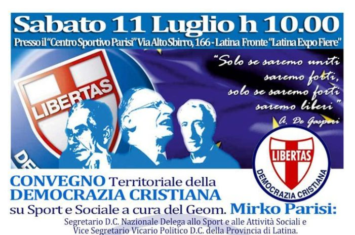 """Sabato 11 luglio 2020, con inizio alle ore 10.00, importante convegno a Latina promossa dalla Democrazia Cristiana ed intitolato """"Sport e Sociale"""""""