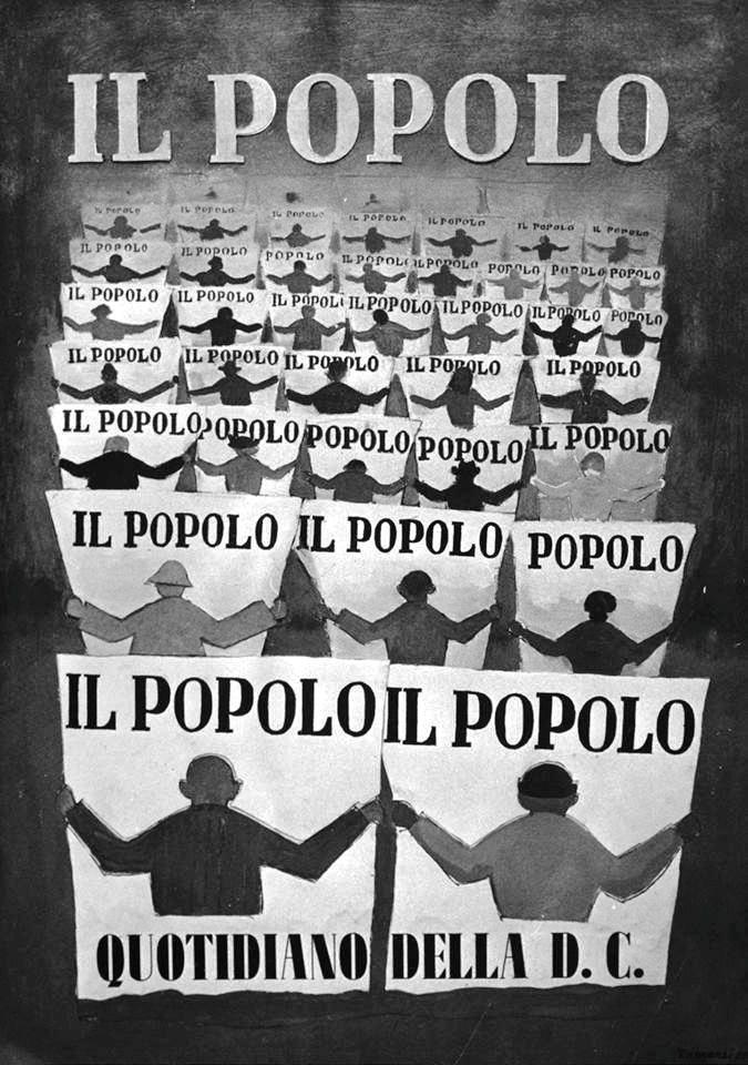 """LA TESTATA GIORNALISTICA DE """"IL POPOLO"""" DELLA DEMOCRAZIA CRISTIANA: CASSA DI RISONANZA DELLE POLITICHE PER UN POPOLO FELICE !"""