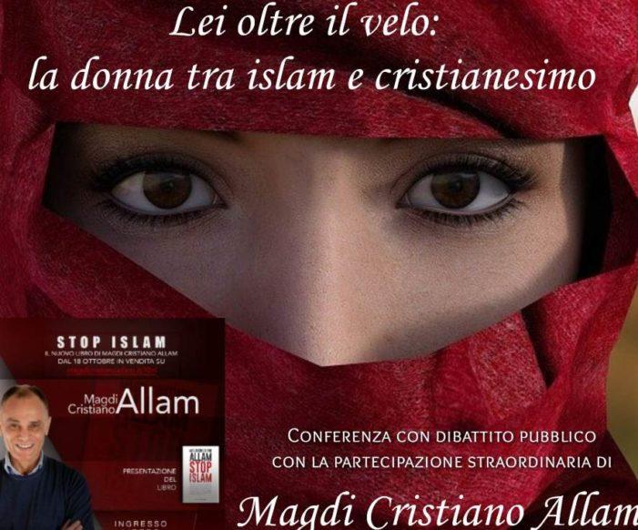 LEI OLTRE IL VELO: LA DONNA TRA ISLAM E CRISTIANESIMO.