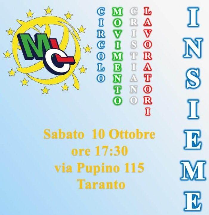"""Sarà inaugurato nel pomeriggio di sabato 10 ottobre 2020 (alle ore 17.30), a Taranto, il nuovo Circolo del Movimento Cristiano Lavoratori""""INSIEME""""."""