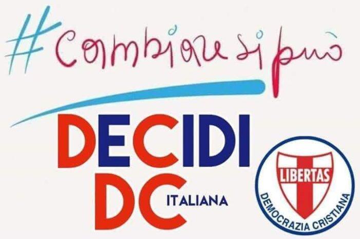 L'Italia ha sete di cambiamento e questo potrà avverarsi dando forza alla Democrazia Cristiana