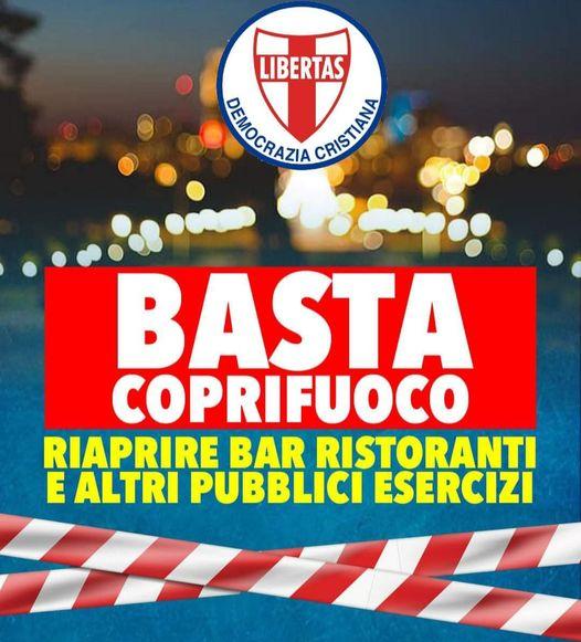 """BASTA """"COPRIFUOCO"""": GLI ITALIANI VOGLIONO RITORNARE A VIVERE !"""