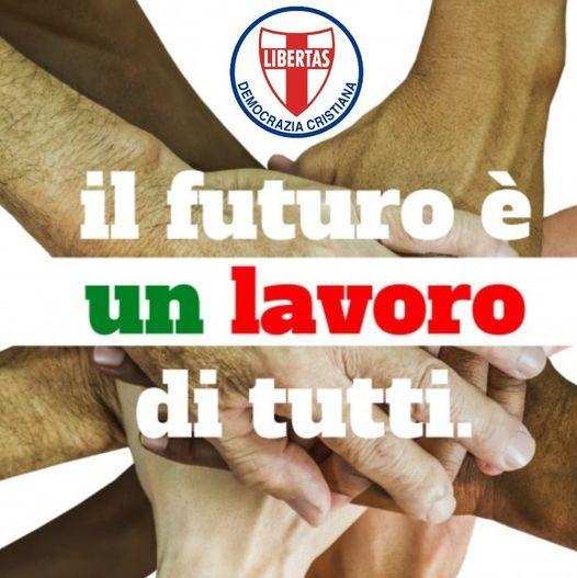 Buon I° maggio a tutti dalla Democrazia Cristiana italiana !