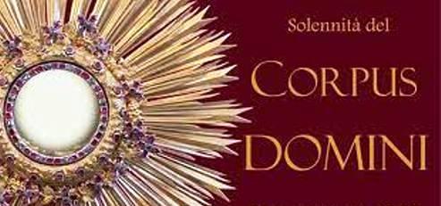 """CELEBRATA DOMENICA 6 GIUGNO 2021 LA FESTIVITA' DEL """"CORPUS DOMINI"""""""