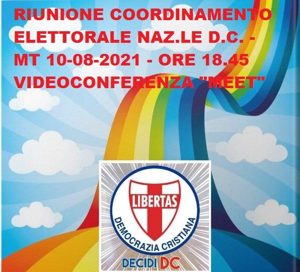 SI RIUNISCE QUEST'OGGI (10 AGOSTO 2021), CON INIZIO ALLE ORE 18.45 L'UFFICIO ELETTORALE NAZIONALE PERMANENTE DELLA DEMOCRAZIA CRISTIANA COORDINATO DAL GEOM. RAFFAELE VICEDOMINI (ROMA)