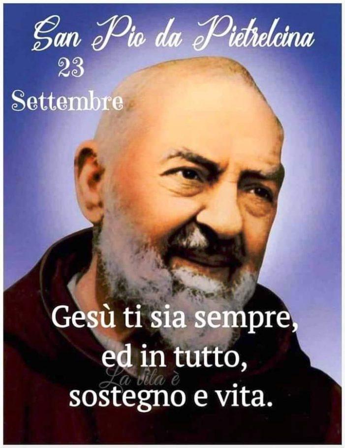 San Padre Pio da Pietralcina: testimone di Gesù Cristo tra la gente ieri, oggi , sempre